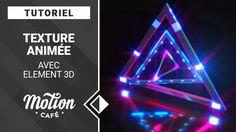 [TUTO] Texture animée avec Element 3D