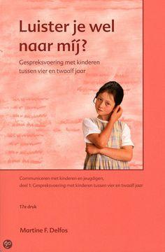 Delfos, Martine F. Luister je wel naar mij?: gespreksvoering met kinderen tussen vier en twaalf jaar. Plaats VESA 364.62 DELF