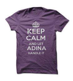 keep calm and let adina purple handle it personalized T- Shirt