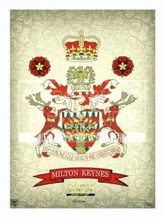 Glamorous and so glorious poster print, depicting the existing Coat of Arms for Milton Keynes, United Kingdom. This new version includes stylised royal crown and English rose.  Design by popular artist, Robert Rusin. His website: http://www.mkfive.co.uk