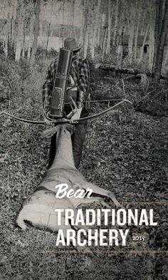 Bear Archery Traditional Catalog 2015 The new Bear Archery Traditional catalog.