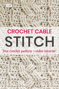 Crochet Cable stitches have never been easier! Learn to crochet cables with my free pattern and video tutorial