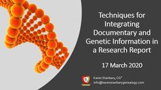 Legacy Family Tree Webinars : Techniques for Integrating Documentary and Genetic Information in a Research Report Newberry Library, Dna Test Results, Dna Genealogy, Research Report, Genetics, Integrity, Case Study, Documentaries, Tools