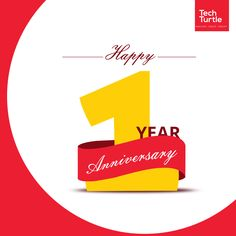 Congratulations! 1st Anniversary (2017) #TechTurtle #anniversary
