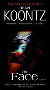 The first Dean Koontz novel I read. I've been a Koontz fangirl ever since!