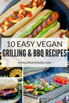 10 easy vegan grilling and bbq ideas for this summer! Learn how to grill veggies, try new marinade recipes, grill your tofu, create delicious kabobs or vegan burger. This grilling season won't be boring, even if you are on a plant based diet! #veganbbq #vegangrilling #bbq #vegan