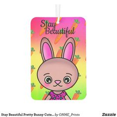 Shop Stay Beautiful Pretty Bunny Cute Carrot Air Freshener created by ONME_Prints.