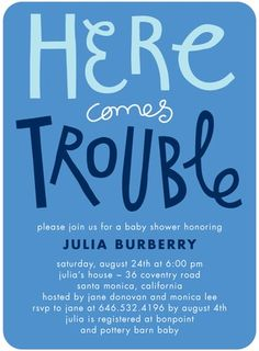 Uh oh! Here comes trouble! The perfect invitation for the new baby boy. @Petite Alma