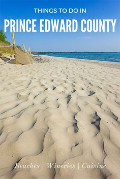 Need ideas for things to do in Prince Edward County? I've got you covered. Hint: it's where you'll find beaches with powder sand as soft as a Caribbean shoreline. Places To Travel, Places To Go, Travel Stuff, Prince Edward County Ontario, Ontario Travel, Canadian Travel, Prince Edward Island, Beach Trip, Beach Travel