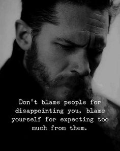 Inspirational and Motivational Sayings that Change your life and helps you to get success in life. If you like our collection of Quotes and Sayings then don't forget to share with your friends. Blame Quotes, Motivacional Quotes, Joker Quotes, Lesson Quotes, Mood Quotes, Positive Quotes, Music Quotes, Tom Hardy Quotes, Inspiring Quotes About Life