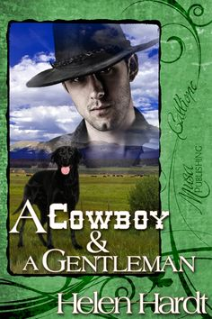 A Cowboy and A Gentleman A Cowboy & A Gentleman by Helen Hardt - $3.99 : Musa Publishing
