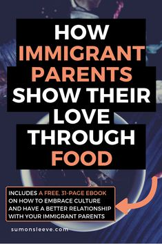 How Immigrant Parents Show Their Love Through Food - minute read) - Sum on Sleeve Asian Dad, Asian Parents, How To Improve Relationship, Best Relationship, Asian Problems, Canadian Culture, Parents Be Like, Dessert Recipes For Kids, Quotes About Motherhood