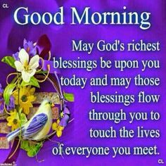 Blessed Morning Quotes, Morning Prayer Quotes, Good Morning Cards, Good Morning Beautiful Quotes, Good Morning Prayer, Morning Love Quotes, Good Morning Inspirational Quotes, Morning Greetings Quotes, Morning Blessings