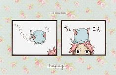 Happy and Natsu. This is when Happy was firstborn