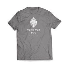 Here For You T-Shirt