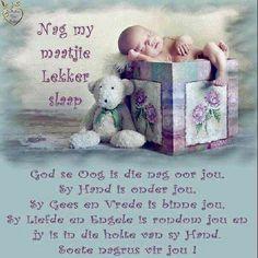 Good Night Wishes, Good Night Sweet Dreams, Good Morning Good Night, Day Wishes, Day For Night, Evening Greetings, Goeie Nag, Afrikaans Quotes, Sleep Tight