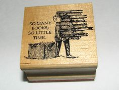 Edward Gorey ~ So many books, so little time rubber stamp.