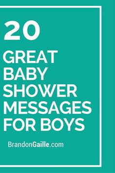20 Great Baby Shower Messages for Boys