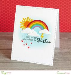 SugarPea Designs: Under the Weather by Simonne Clay | Whatever The Weather stamp and dies | rainbow, sun, clouds, get well soon, handmade card, CAS