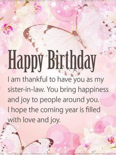 These AUTHENTIC birthday wishes for sister in law will make celebration a memorable one. You can surprise her with sweet messages and images to create an AMAZING, UNIQUE AND BEAUTIFUL happy birthday sister in law. Birthday Wishes For Sister, Birthday Wishes For Friend, Birthday Wishes Quotes, Happy Birthday Sister, Happy Birthday Images, Happy Birthday Greetings, Birthday Messages, Birthday Verses, Birthday Sayings