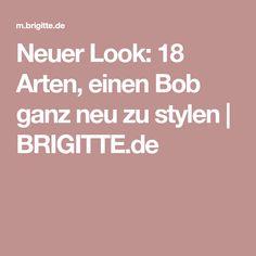 Neuer Look: 18 Arten, einen Bob ganz neu zu stylen | BRIGITTE.de