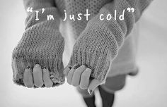 """""""I'm just cold"""" can mean, """"I'm depressed and I cut myself"""". PARENTS pay attention!! """"Cat scratches"""" can mean cutting. The arms aren't the only place, upper thighs and stomach can be chosen cutting spots because they are easier to hide. :'("""