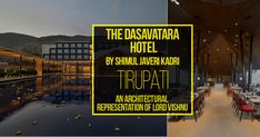 The Dasavatara Hotel by Shimul Javeri Kadri: An Architectural representation of Lord Vishnu #architecture #architecturelovers #architecturephotography #architektur #archilovers #architettura #architectureporn #interiors #arquitetura #architettura #archiqoutes #homedecor #instatravel #travelgram #photogram #worldplaces #interiorarchitecture #homedesign #aroundtheworld #instagram #colors #wanderlust #iconic #expression #photography #rethinkingthefuture #urban