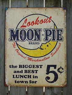 Look Out Moon Pie TIN SIGN retro/vtg diner wall decor snack ad metal poster 1801 Vintage Moon, Vintage Tins, Vintage Labels, Retro Vintage, Vintage Country, Country Decor, Vintage Style, Moon Pies, Vintage Metal Signs