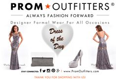 """Dress of the Day! - Prom Outfitters  Style: Party Time 6543 $438.00 http://www.promoutfitters.com/party-time-6543 Shoes: Jacobies Tiffany 1 $39.99 http://www.promoutfitters.com/jacobies-tiffany-1 Bag: City One 68011 Black $200.00 http://www.promoutfitters.com/city-one-68011-black  TAKE AN ADDITIONAL 35% OFF ALL SALE ITEMS. USE DISCOUNT CODE: """"SALE2014"""" AT CHECKOUT"""