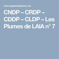 CNDP – CRDP – CDDP – CLDP – Les Plumes de LAIA n° 7