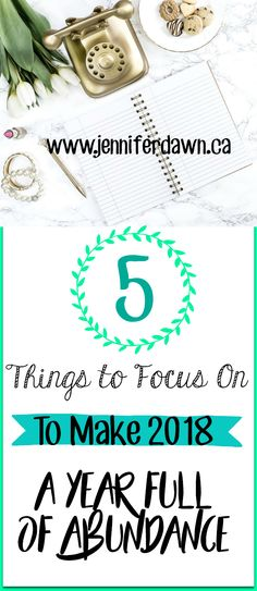 5 Things to Focus On For An Abundant New Year - Jennifer Dawn
