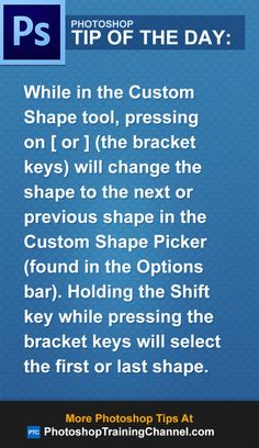While in the Custom Shape tool, pressing on [ or ] (the bracket keys) will…