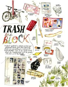 Trash The Block - A 6-page visual essay illustrating lost, abandoned, and discarded items on three blocks surrounding Jill Tamaki's apartment