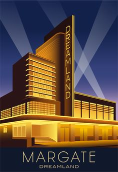 DREAMLAND at NIGHT, MARGATE. Travel poster of the Art Deco Dreamland Building, Margate. Image sizes available Dreamland Margate at Night Modern Railway Poster style Illustration by www.whiteonesugar… Design by Laurence Whiteley. Prices start at Retro Kunst, Retro Art, Art Deco Illustration, Building Illustration, Vintage Posters, Vintage Art, Vintage Travel, Moda Art Deco, Art Nouveau