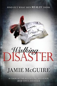Walking Disaster (Beautiful by Jamie McGuire. If you haven't read Beautiful Disaster, go do it. You will dive straight into this one right after. You won't regret it, I promise you! Ugly Love, Jamie Mcguire, I Love Books, Great Books, Books To Read, Sylvia Day, Beautiful Series, Beautiful Book Covers, Colleen Hoover