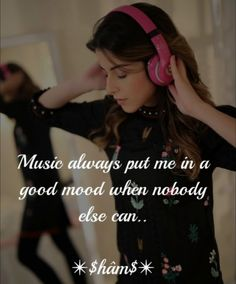 Music is my life which never leave me alone in a worst situations . I'm in love with the lyrics of all that music which brought a smile on my face :) Luck Quotes, Sorry Quotes, True Quotes, Qoutes, Crazy Girl Quotes, Crazy Girls, Girls Life, Cute Couple Selfies, Positive Attitude Quotes