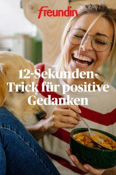 12-Sekunden-Trick für positive Gedanken