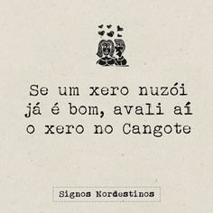 Um xero no cangote. Sad Love, Love You, Me Quotes, Funny Quotes, Motivational Phrases, Message In A Bottle, Sarcasm Humor, Mo S, Some Words