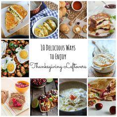 10 Delicious Ways to Enjoy Thanksgiving Leftovers | TheCornerKitchenBlog.com