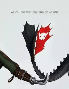 We Can Do This. You And Me. As One ! <<< Okay, I'm almost certain that's a quote from Eragon!!