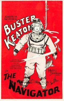 The Navigator. Buster Keaton, Kathryn McGuire, Fredrick Vroom. Directed by Donald Crisp, Buster Keaton. Metro-Goldwyn. 1924