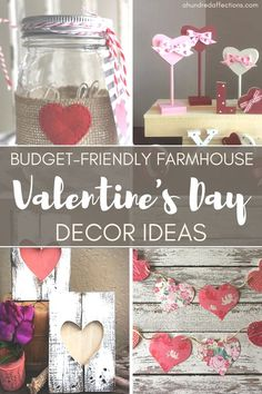 Budget-Friendly Farmhouse Valentine's Day Decor Ideas - A Hundred Affections