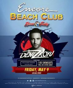 Deniz Koyu at Encore Beach Club Las Vegas Friday May 9th. Contact 702.741.CITY(2489) CITY VIP CONCIERGE for Tickets, Cabana, Daybed, Bungalow Reservations and the Best of Any & Everything Fabulous in Las Vegas!!! #EncoreBeachClub #VegasPoolParties #CityVIPConcierge *CALL OR CLICK TO BOOK* http://www.cityvipconcierge.com/las-vegas-pools-cabanas.html