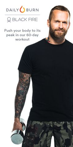 Are you up for the Black Fire challenge? Designed by celebrity trainer Bob Harper, Black Fire is an intense 60-day workout program focused on burning calories and getting toned. Get Black Fire and 19 other programs when you try Daily Burn! LIMITED TIME OFFER: Get 60% off 2 months of Daily Burn after your 30-day free trial.