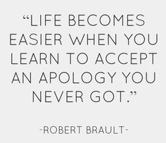 "The bigger person will accept ""an apology"" they never got from the smaller person unwilling to give it."