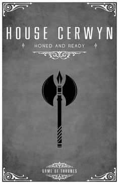 House Cerwyn Sigil - A Battle-axe Sworn to House Stark After watching the awesome Game of Thrones series I became slightly obsessed with each of the Hou. Valar Morghulis, Valar Dohaeris, Game Of Thrones Series, Game Of Thrones Art, Book Tv, Book Series, Game Of Thones, Tarot, House Games