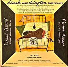 Dinah Washington Sings the Blues, label Grand Award GA-33 318 (1955) Illustration: David Stone Martin.