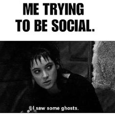 Too real thanks shitgothssay lol gothmeme ghosts funny paranormal weirdo antisocial meme vibes mood oddball goth darkhumor Goth Humor, Goth Memes, Veronica Lake, Goth Quotes, Dark Quotes, Funny Cute, Hilarious, Funny Horror, Dark And Twisted