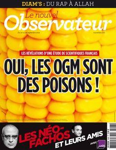 EXCLUSIF. Oui, les OGM sont des poisons ! - 20 septembre 2012 - L'Obs