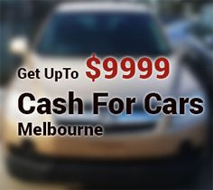 2d883b7261 Get an instant Cash Quote for your car. Total Cash For Cars Melbourne  offers best rates for All Makes   Models Of Cars.